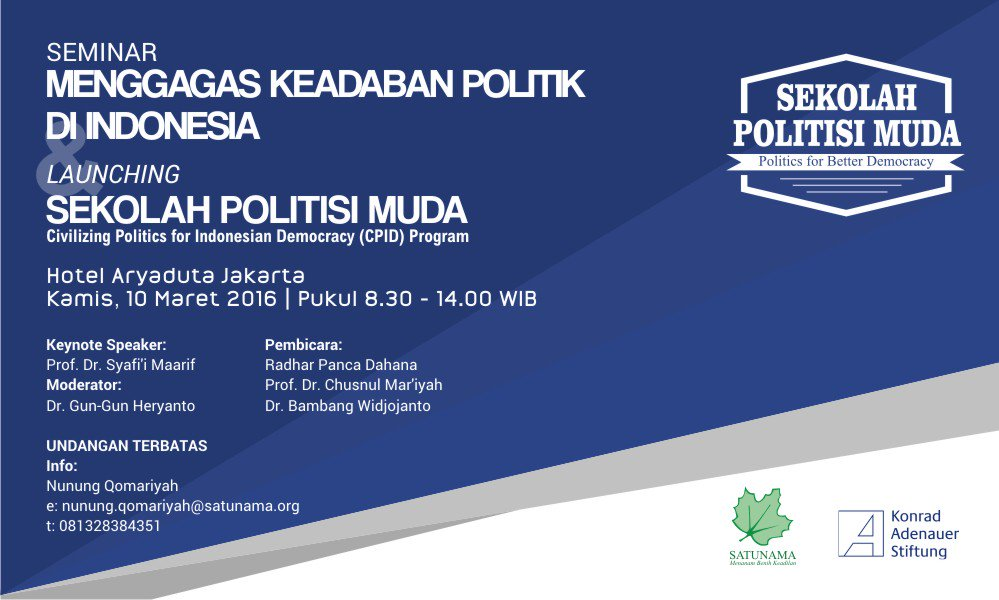 Seminar Menggagas Keadaban Politik di Indonesia & Launching Sekolah Politisi Muda