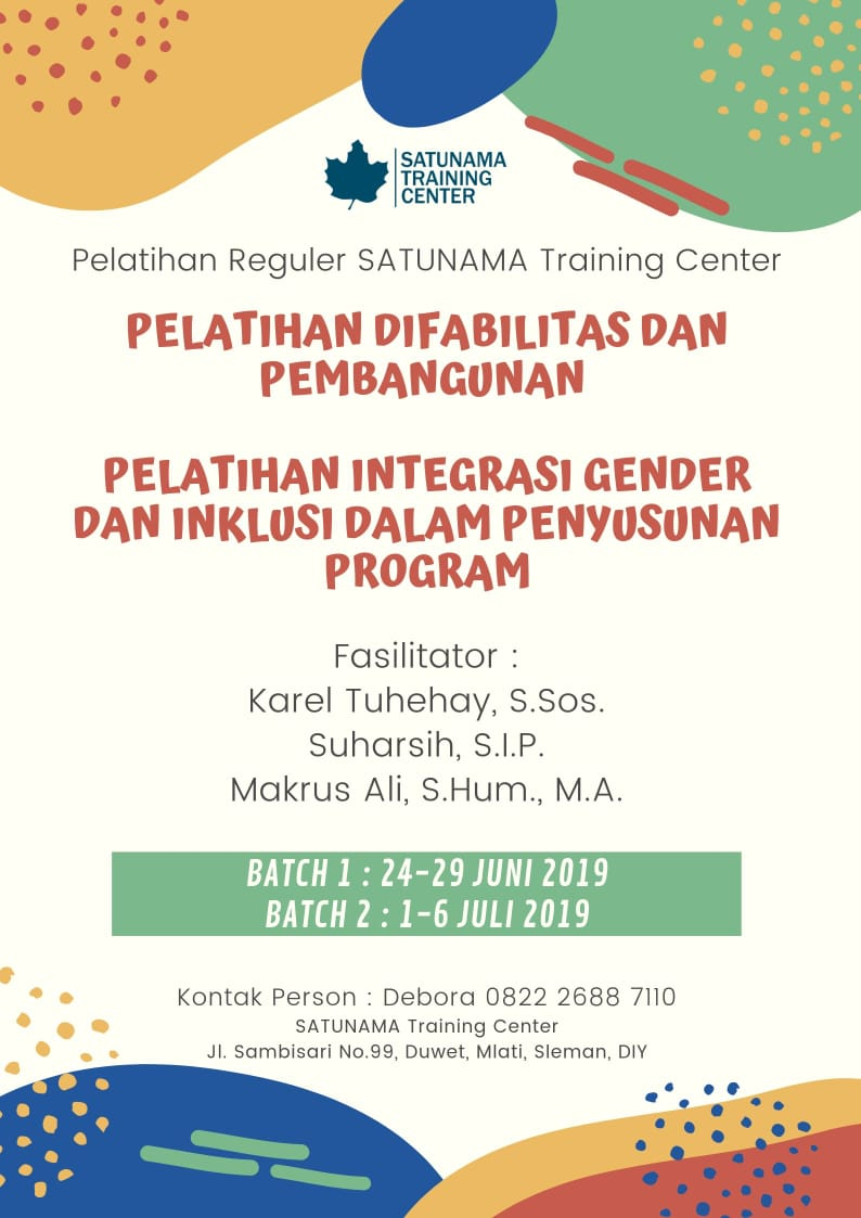 Pelatihan Reguler SATUNAMA Training Center : Integrasi Gender dan Inklusi dalam Penyusunan Program